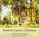 Mother Carey's Chickens Audiobook by Kate Douglas Wiggin Narrated by Anne Hancock