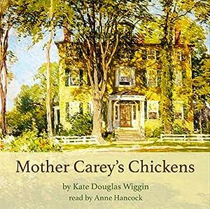 Mother Carey's Chickens Audiobook