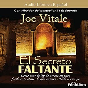 El Secreto Faltante [The Missing Secret] Hörbuch