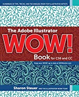 The Adobe Illustrator WOW! Book for CS6 and CC Front Cover