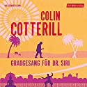 Grabgesang für Dr. Siri Audiobook by Colin Cotterill Narrated by Peter Weis