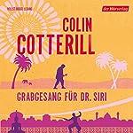 Grabgesang für Dr. Siri   Colin Cotterill