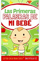 Las Primeras Palabras de mi Bebé (My Baby's First Words nº 2) (Spanish Edition) Kindle Edition
