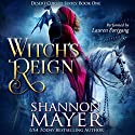 Witch's Reign: The Desert Cursed, Book 1 Hörbuch von Shannon Mayer Gesprochen von: Lauren Fortgang