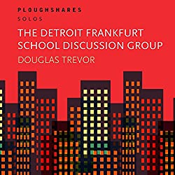 The Detroit Frankfurt School Discussion Group