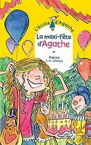 """Afficher """"L'école d'Agathe n° 62 La maxi-fête d'Agathe"""""""