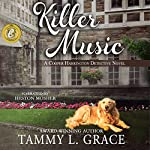 Killer Music: Cooper Harrington Detective Novels, Book 1 | Tammy L. Grace