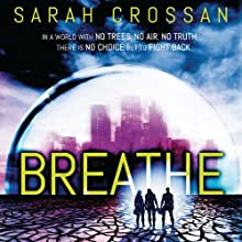 Breathe Audiobook by Sarah Crossan Narrated by Anna Parker-Naples