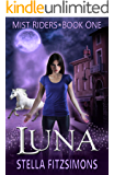 Luna (Mist Riders Book 1)