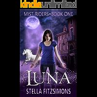 Luna (Mist Riders Book 1)