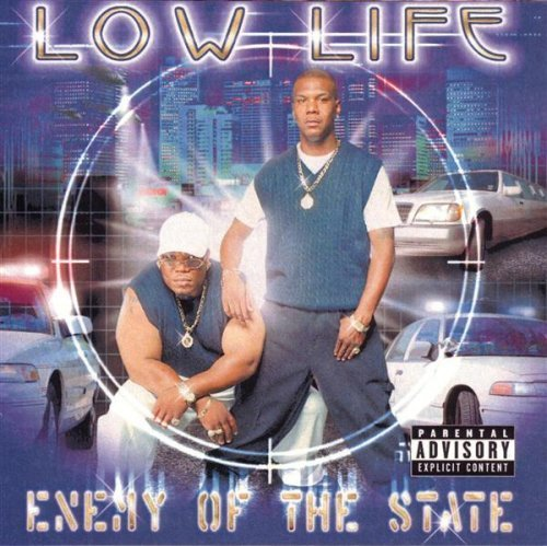 Enemy Of The State by Low Life (2006-07-24?