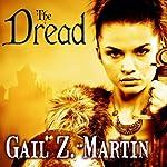 The Dread: Fallen Kings Cycle, Book 2 | Gail Z. Martin
