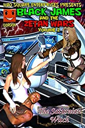 Black James and the Zetan Wars: The Saturnian Witch