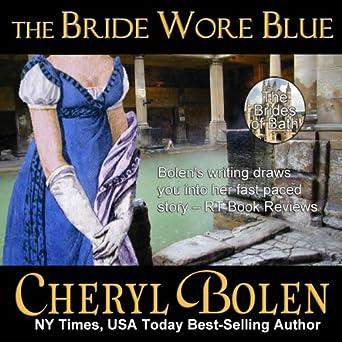 Amazon com: The Bride Wore Blue: Brides of Bath, Book 1 (Audible