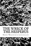 The Wreck of the Hesperus, Henry Wadsworth Longfellow, 1481856375