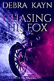 Chasing His Fox (Choices: Tarkio MC Book 1)