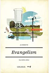 A Guide to Evangelism Kindle Edition