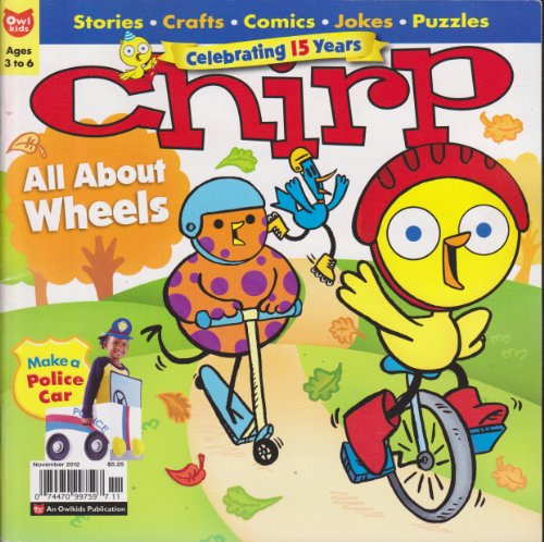 Chirp Magazine November 2012 (All About Wheels)