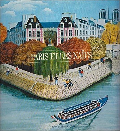 En ligne téléchargement gratuit Paris et les naïfs pdf