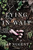 Book cover from Lying in Wait: A Novel by Liz Nugent