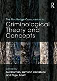 img - for The Routledge Companion to Criminological Theory and Concepts book / textbook / text book