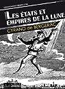 Les États et Empires de la lune par Cyrano de Bergerac