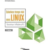 Solutions temps réel sous Linux: Cas pratique : le Raspberry Pi 3