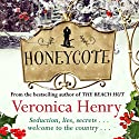 Honeycote Audiobook by Veronica Henry Narrated by Rachel Atkins