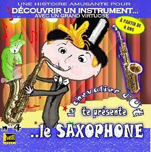 """Afficher """"Le saxophone"""""""