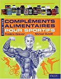 img - for guide des compl ments alimentaires pour sportifs book / textbook / text book