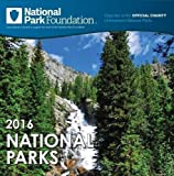img - for 2016 National Park Foundation Wall Calendar by National Parks Foundation (2015-07-01) book / textbook / text book