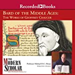 Bard of the Middle Ages - The Works of Geoffrey Chaucer: The Modern Scholar | Prof. Michael Drout