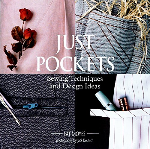 Just Pockets: Sewing Techniques and Design Ideas
