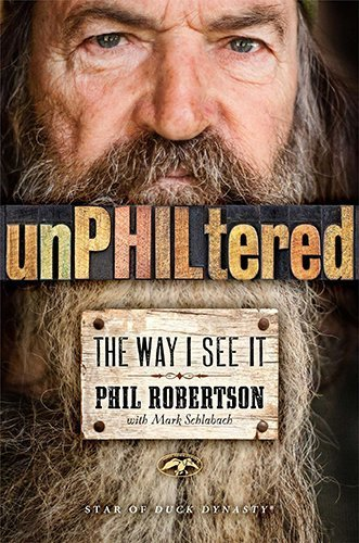 unPHILtered: The Way I See It by Robertson,