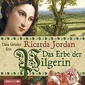 Das Erbe der Pilgerin | Ricarda Jordan