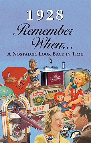 1928 Remember When 90th Birthday Nostalgia Book