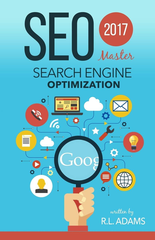 Amazon.com: SEO 2017: Master Search Engine Optimization ...