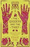 """The Goddess and the Thief"" av Fox Essie"