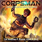 Corpsman: Women of the United Federation Marines, Book 3 | Jonathan P. Brazee