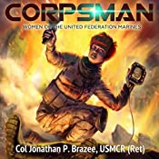 Corpsman: Women of the United Federation Marines, Book 3 | Jonathan P. Brazee