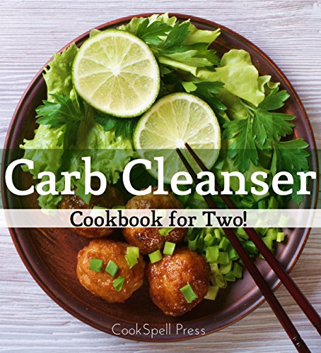 Carb Cleanser Cookbook Two Recipes ebook product image