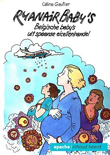 ryanair-babys-belgische-babys-uit-spaanse-eicellenhandel-dutch-edition