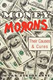 Money Morons, Mark Digiovanni, 1440142815