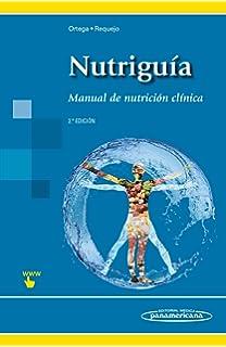 Nutriguía: Manual de Nutrición Clínica