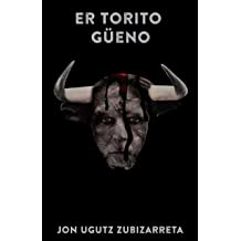 Er torito güeno (Spanish Edition) Oct 12, 2018