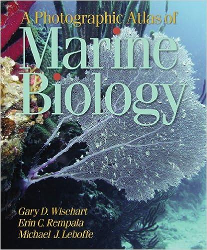 A Photographic Atlas of Marine Biology - G. Wisehart, E. Rempala, M. Leboffe [PDF]