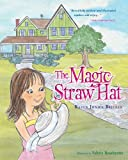 The Magic Straw Hat, Karen Jonice Bricker, 0988515717