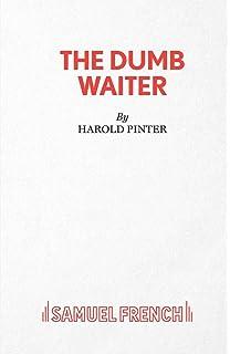 The Caretaker and the Dumb Waiter (Pinter, Harold): Harold Pinter