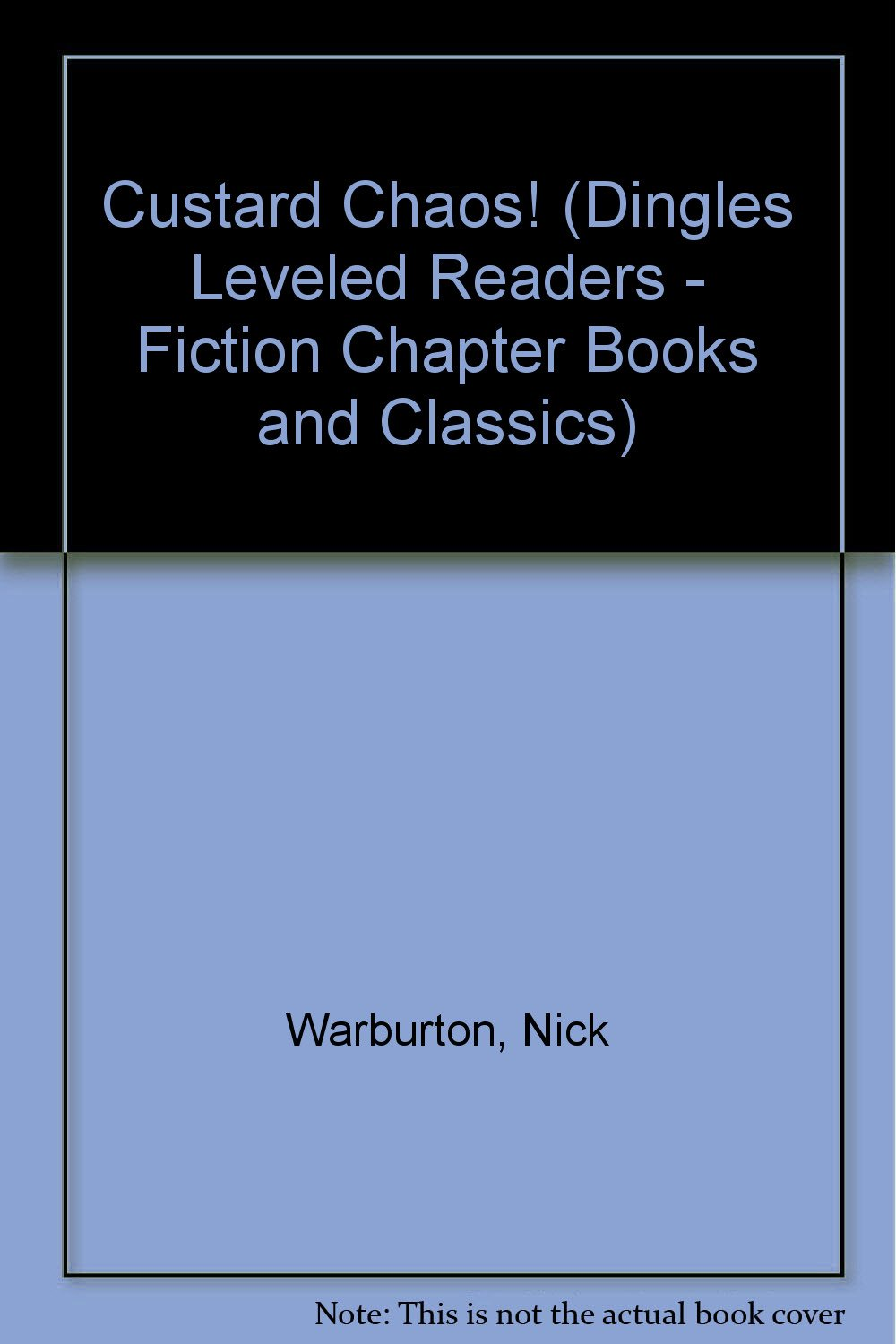 Read Online Custard Chaos! (Dingles Leveled Readers - Fiction Chapter Books and Classics) pdf