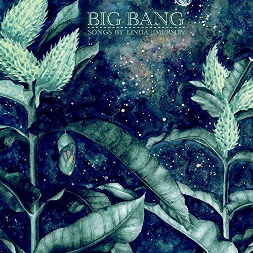 Big Bang: Songs by Linda Emerson